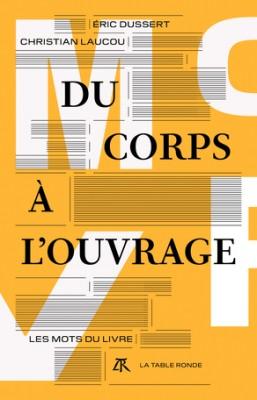 """Afficher """"Du Corps à l'ouvrage"""""""