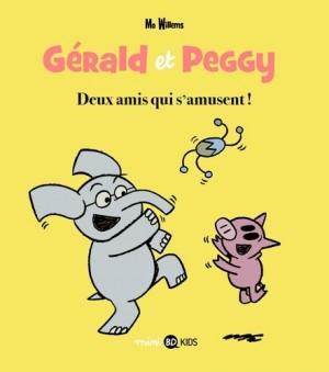 """Afficher """"Gérald et Peggy n° 2 Deux amis qui s'amusent !"""""""