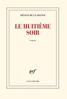 """Afficher """"Le huitième soir"""""""
