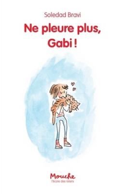 "Afficher ""Ne pleure plus, Gabi !"""