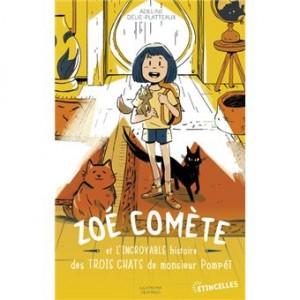 """Afficher """"Zoé Comète et l'incroyable histoire des trois chats de monsieur Pompéï"""""""