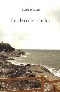 """Afficher """"Le Dernier chalet"""""""