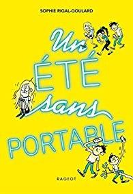"""Afficher """"Un Eté sans portable"""""""