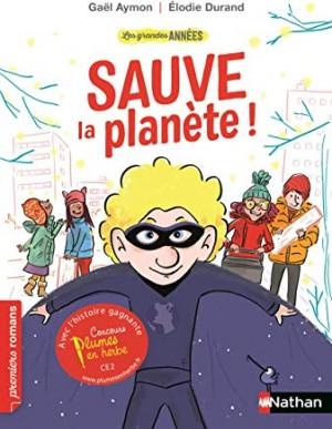 """Afficher """"Les Grandes années Sauve la planète !"""""""