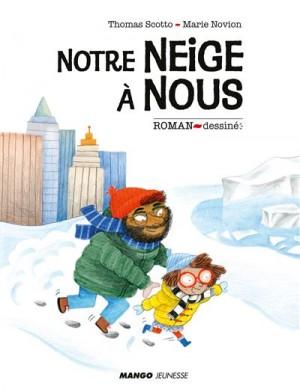 """Afficher """"Notre neige à nous"""""""