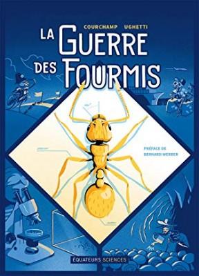 vignette de 'La guerre des fourmis (Franck Courchamp)'