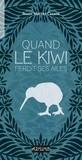 """Afficher """"Quand le kiwi perdit ses ailes"""""""