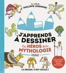 """Afficher """"J'apprends à dessiner les héros de la mythologie"""""""