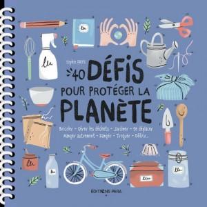 """Afficher """"40 défis pour protéger la planète"""""""