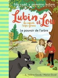 """Afficher """"Lubin et Lou n° 8 Le Pouvoir du l'arbre"""""""