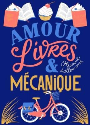"""Afficher """"Amour, livres & mécanique"""""""