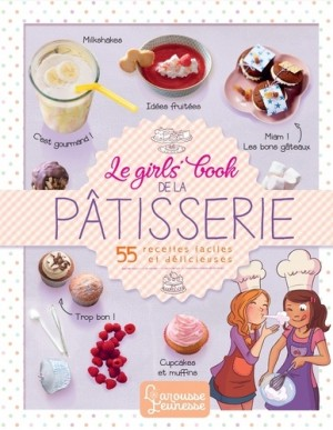 "Afficher ""Le Girls' book de la pâtisserie"""