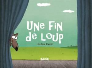 vignette de 'Une fin de loup (Jérôme Camil)'
