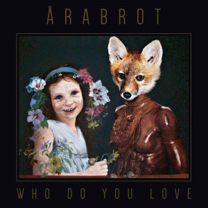 vignette de 'Who do you love (Arabrot)'