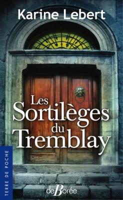 """Afficher """"Les sortilèges du Tremblay"""""""