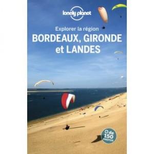 """Afficher """"Explorer la région Bordeaux, Gironde et Landes"""""""
