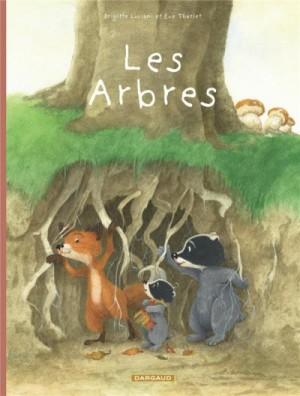 """Afficher """"Monsieur Blaireau et madame Renarde Les arbres"""""""