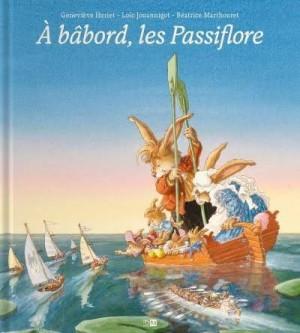 """Afficher """"A bâbord, les Passiflore"""""""