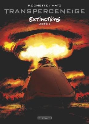 "Afficher ""Transperceneige - Extinctions n° 1 Extinctions, tome 1"""