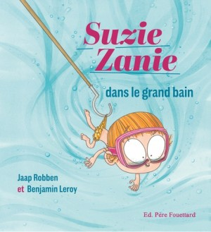 "Afficher ""Suzie Zanie dans le grand bain"""