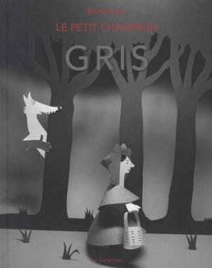 """Afficher """"Le Petit chaperon gris"""""""