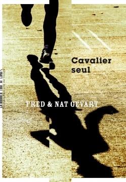 vignette de 'Cavalier seul (Fred Gevart)'