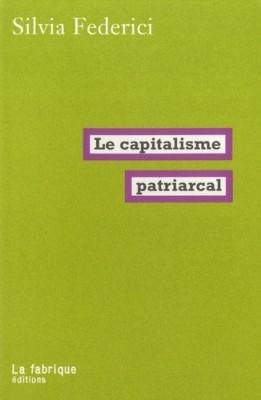 """Afficher """"Le capitalisme patriarcal"""""""