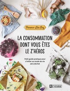 """Afficher """"La consommation dont vous êtes le z'héros"""""""