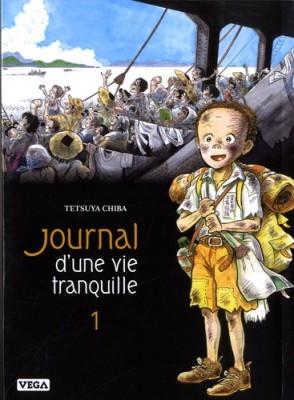 """Afficher """"Journal d'une vie tranquille n° Tome 1"""""""