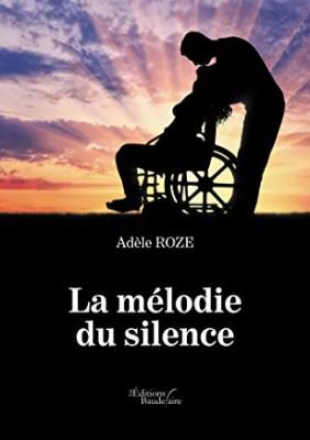 vignette de 'La mélodie du silence (Adèle ROZÉ)'
