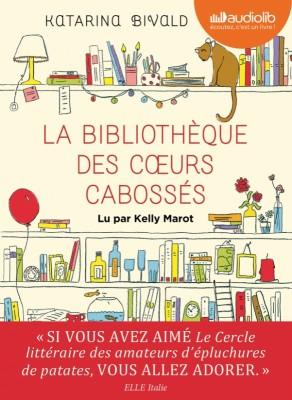 """Afficher """"Bibliothèque des coeurs cabossés (La)"""""""