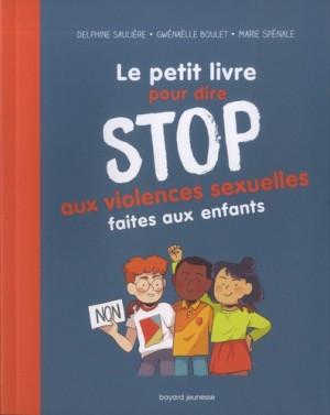 """Afficher """"Petit livre pour dire stop aux violences sexuelles faites aux enfants (Le)"""""""