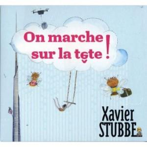 vignette de 'On marche sur la tête! (Xavier Stubbe)'