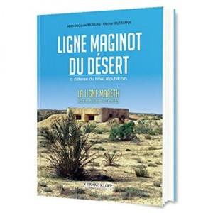 vignette de 'La ligne Maginot du désert, la défense du limes républicain (Jean-Jacques Moulins)'