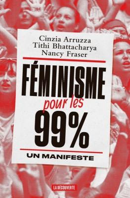 """Afficher """"Féminisme pour les 99 %"""""""