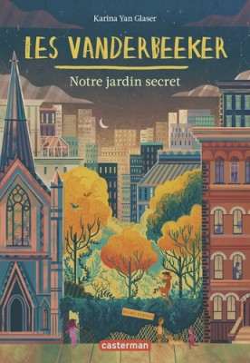 """Afficher """"Les Vanderbeeker n° 2 Notre jardin secret"""""""