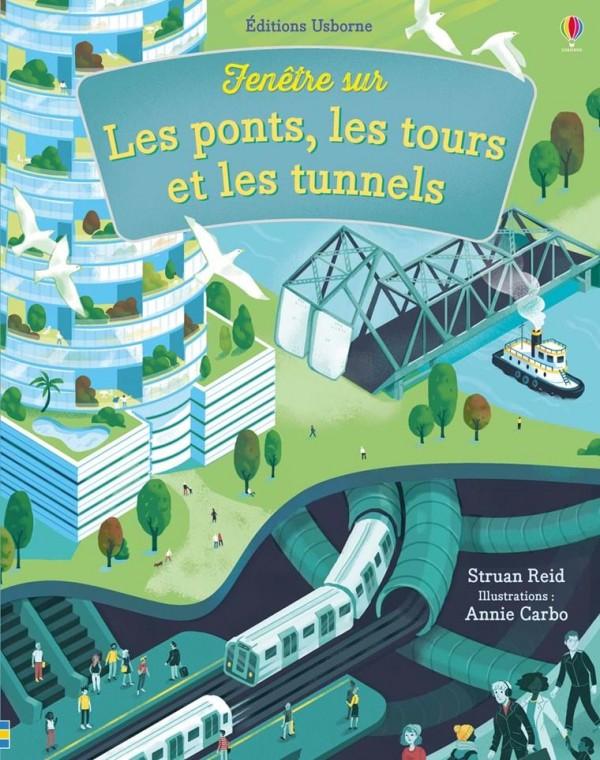 """Afficher """"Fenêtre sur les ponts, les tours et les tunnels"""""""