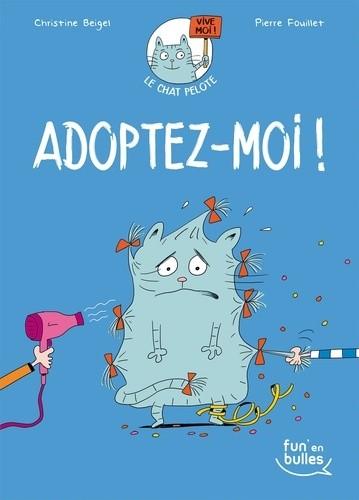 Le chat Pelote n° 1 Adoptez-moi !