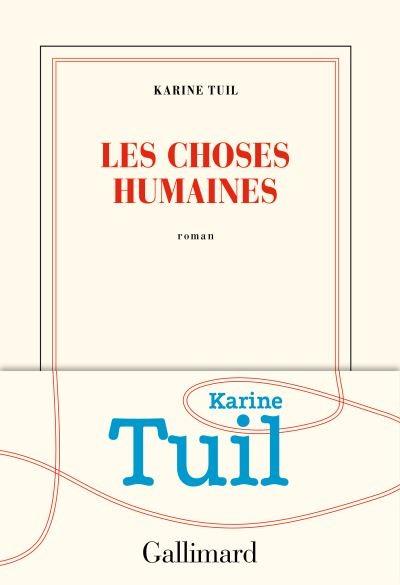 Choses humaines (Les)