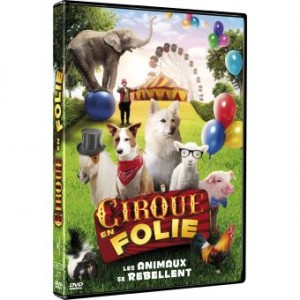 """Afficher """"Cirque en folie - Les animaux se rebellent"""""""