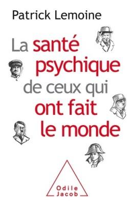 """Afficher """"La santé psychique de ceux qui ont fait le monde"""""""