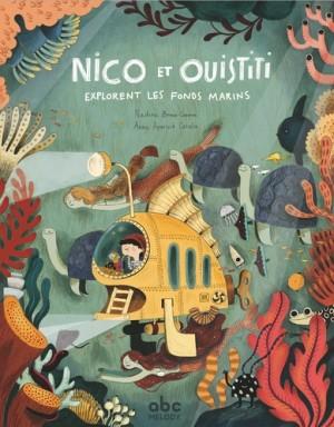 """Afficher """"Nico et Ouistiti explorent les fonds marins"""""""