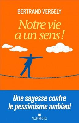 """Afficher """"Notre vie a un sens !"""""""