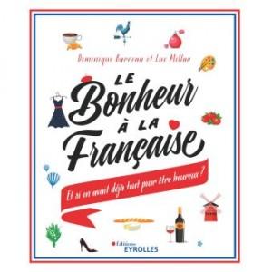 """Afficher """"Le bonheur à la française"""""""