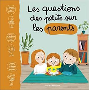 """Afficher """"Les Questions des petits sur les parents"""""""