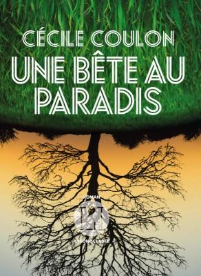 vignette de 'Une bête au paradis (Cécile Coulon)'