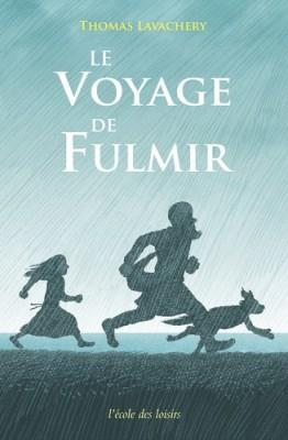 """Afficher """"Le voyage de fulmir"""""""