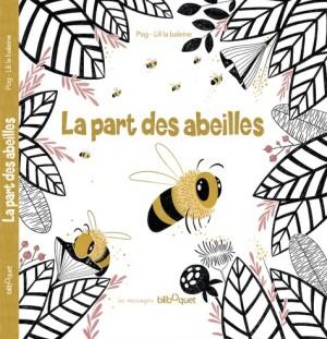 """Afficher """"La Part des abeilles"""""""