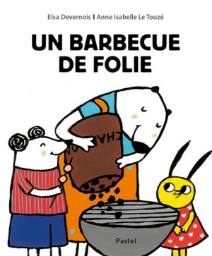 "Afficher ""Un barbecue de folie"""