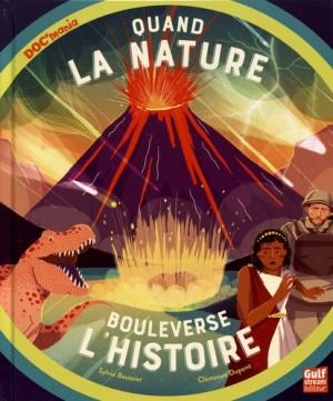 """Afficher """"Quand la nature bouleverse l'Histoire"""""""